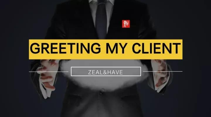 GREETING MY CLIENT